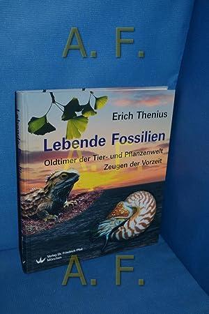 Lebende Fossilien : Oldtimer der Tier- und: Thenius, Erich: