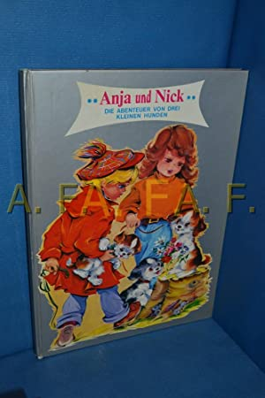 Anja und Nick: Die Abenteuer von drei: Lagarde, Luce-André:
