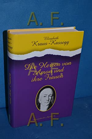 Die Herren von Amon und ihre Frauen: Kraus-Kassegg, Elisabeth: