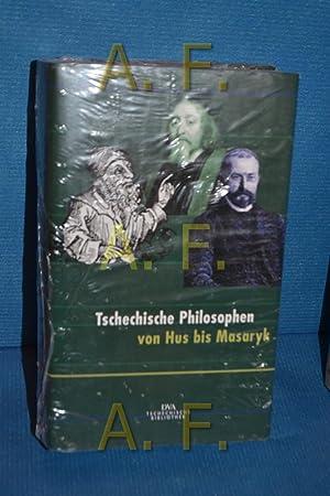 Tschechische Philosophen von Hus bis Masaryk. ausgew.,: Hagedorn, Ludger und
