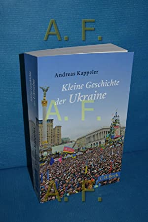 Kleine Geschichte der Ukraine. Andreas Kappeler /: Kappeler, Andreas: