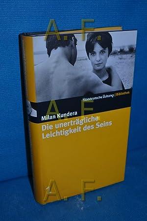 Die unerträgliche Leichtigkeit des Seins: Kundera, Milan: