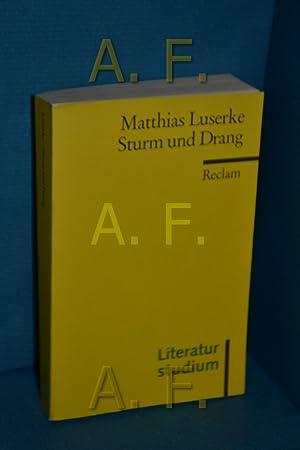 Sturm und Drang : Autoren - Texte: Luserke-Jaqui, Matthias: