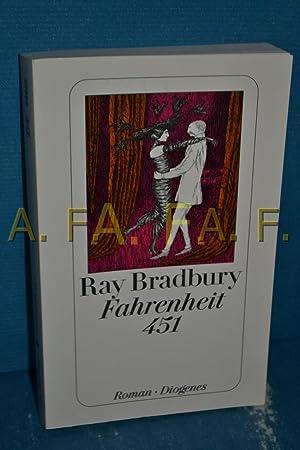 Fahrenheit 451 : Roman: Bradbury, Ray: