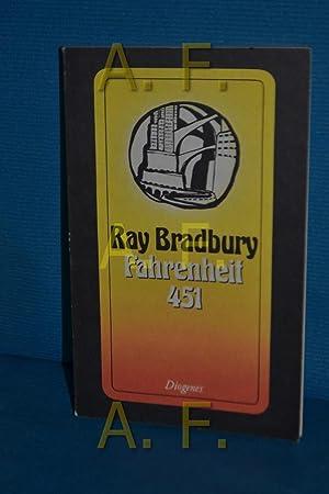 Fahrenheit 451 : Roman. Ray Bradbury. Aus: Bradbury, Ray: