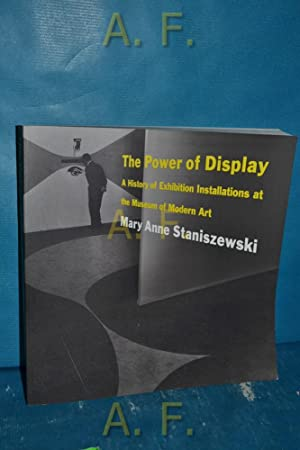 The Power of Display : A History: Staniszewski, Mary Anne: