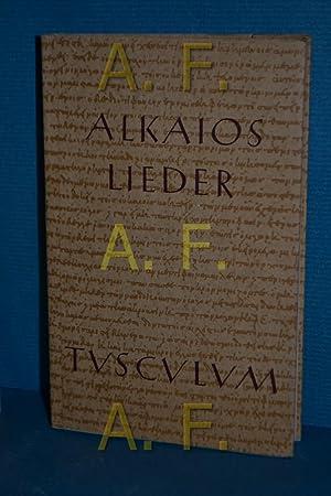 Alkaios : Griechisch und deutsch Sammlung Tusculum: Alkaios und Max