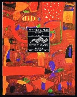 Myth and magic: Oaxaca past and present = Mito y magia: Oaxaca pasado y Presente: CRAIGHEAD, Linda ...