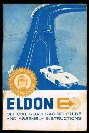 Eldon Official Road Racing Guide and Assembly Instructions; Late 1960s: ELDON INDUSTRIES