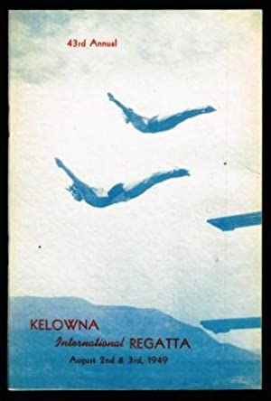 Official Programme; 43rd Annual Kelowna 'International' Regatta: KELOWNA 'INTERNATIONAL' REGATTA