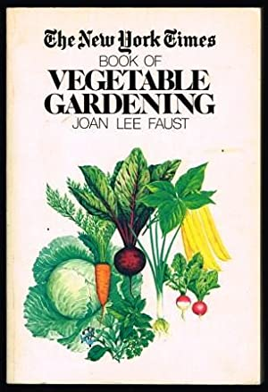 The New York Times Book of Vegetable Gardening