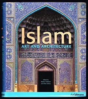 Islam : art and Architecture: HATTSTEIN, Markus; DELIUS,