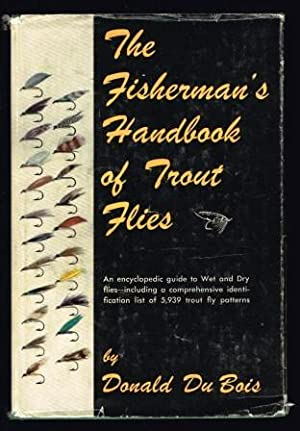 The Fisherman's Handbook of Trout Flies: Du BOIS, Donald