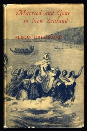 Married & gone to New Zealand : DRUMMOND, Alison