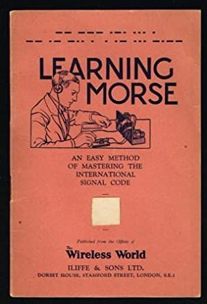 Learning Morse; An East Method of Mastering: WIRELESS WORLD