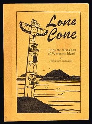 Lone Cove; Life on the West Coast: ABRAHAM, Dorothy