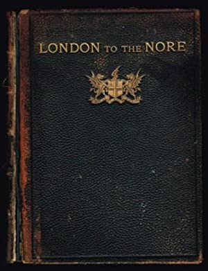 London to the Nore: WYLIE, W. L.;