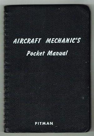 Aircraft Mechanic's Pocket Manual: ASHKOUTI, Joseph A.