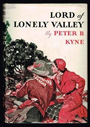 Lord of Lonely Valley: KYNE, Peter B.