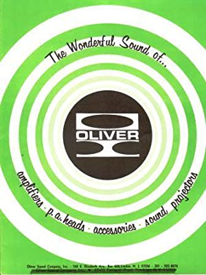 The Wonderful Sound of Oliver: Amplifiers, P.A. Heads, Accessories, Sound Projectors