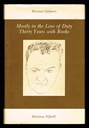 Mostly in the Line of Duty: Thirty: LIEBAERS, Herman
