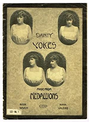 Dainty Yokes Made from Medallions: Book 7