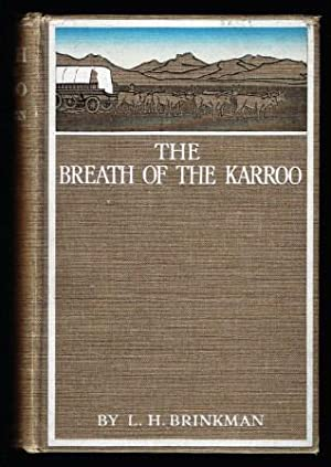The breath of the Karroo : a story of Boer life in the Seventies