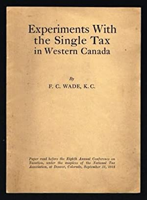 Experiments with the Single Tax in Western Canada