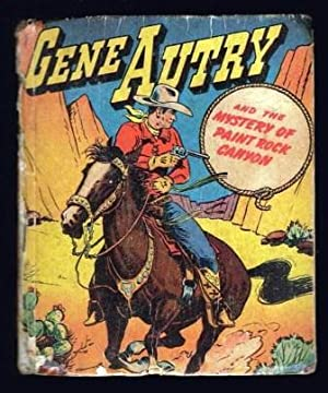 Gene Autry and the Mystery of Paint Rock Canyon
