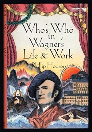Who's Who in Wagner's Life & Work