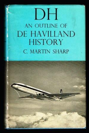 DH : an outline of de Havilland History: SHARP, Cecil Martin