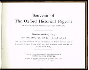 Souvenir of the Oxford historical pageant : in aid of the Radcliffe Infirmary, Oxford Eye Hospita...