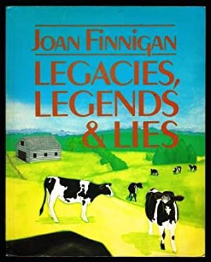 Legacies, Legends and Lies