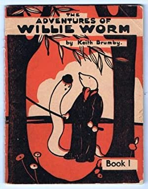 The Adventures of Willie Worm; Book 1