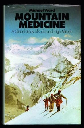 Mountain Medicine: A Clinical Study of Cold and High Altitude