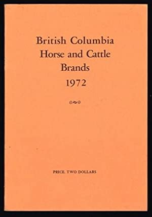 Cattle and horse brands of the province of British Columbia, 1972