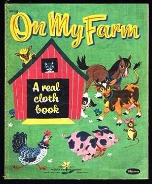 On My Farm; A Real Cloth Book: WHITMAN PUBLISHING