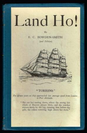 Land ho!: BOWDEN-SMITH, E. C.