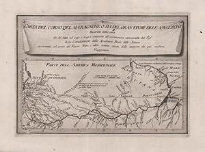 Carta del Corso del Maragnone o sia del Gran Fiume dell'Amazzoni ricavata dalla carta die fù ...