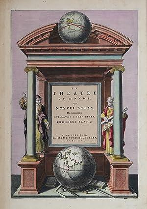 Le Theatre du monde, ou Nouvel Atlas…troisieme partie: Johannes BLAEU