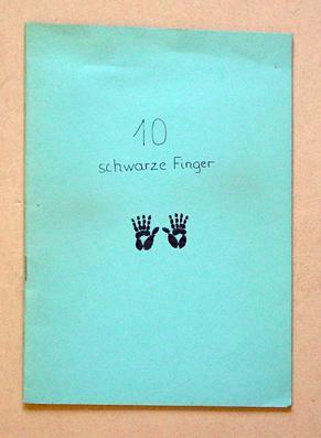 10 schwarze Finger. Dieses Buch ist für