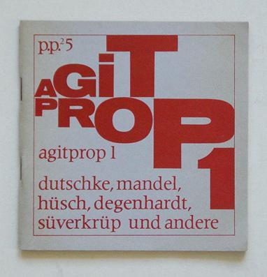 Agitprop 1 - Dutschke, Mandel, Hüsch, Degenhardt,: Lange, Dietrich u.