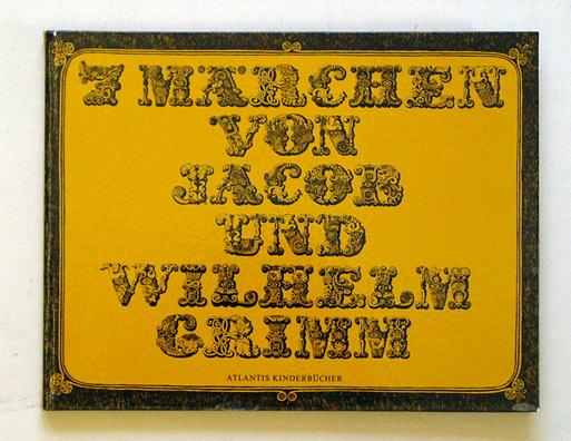 7 Märchen von Jacob und Wilhelm Grimm.: Grimm, Jacob u.