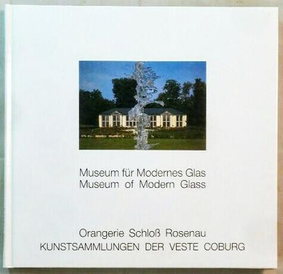 Museum für modernes Glas.: Netzer, Susanne