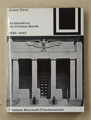 Architektur im Dritten Reich 1933 ? 1945.: Teut, Anna