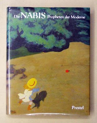 Die Nabis. Propheten der Moderne.: Bonnard, Pierre u. a.-C. Frèches, T. u. U. Perucchi-Petri (Hrsg....