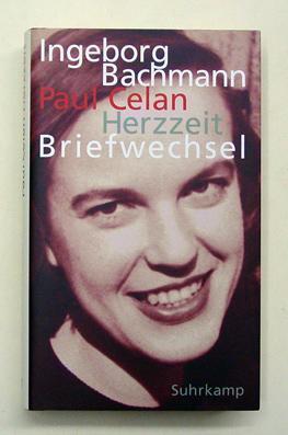 Herzzeit. Briefwechsel.: Bachmann, Ingeborg u.
