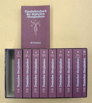 Handwörterbuch des deutschen Aberglaubens. 10 Bde. (inkl. Register).: Bächtold-Stäubli, Hanns ...