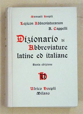 Dizionario di abbreviature latine ed  Cappelli 838ee9017cf4