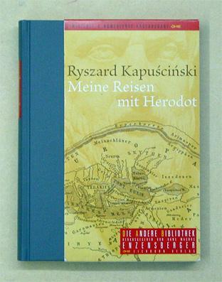 Meine Reisen mit Herodot.: Kapuscinski, Ryszard